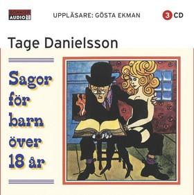 Sagor för barn över 18 år - Tage Danielsson