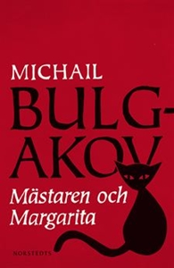 Mästaren och Margarita - Michail Bulgakov