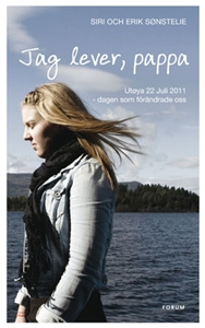 Jag lever, pappa - Siri Sønstelie, Erik Sønstelie