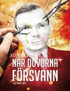 När duvorna försvann - Sofi Oksanen