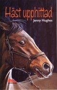 Häst upphittad - Jenny Hughes