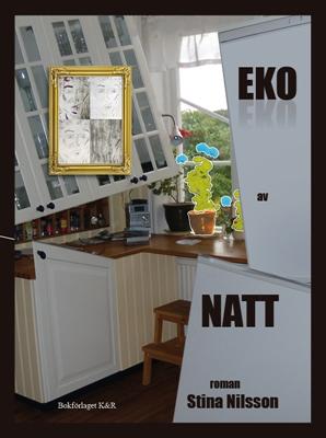 Eko av natt - Stina Nilsson