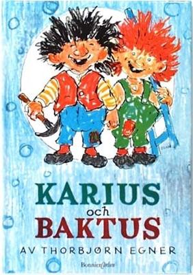 Karius och Baktus - Thorbjørn Egner