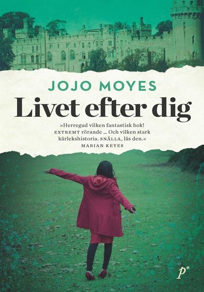 Livet efter dig av Jojo Moyes