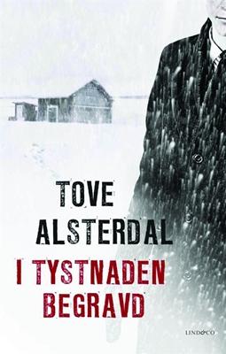 I tystnaden begravd - Tove Alsterdal