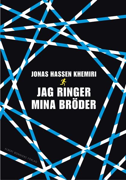 Jag ringer mina bröder av Jonas Hassen Khemiri