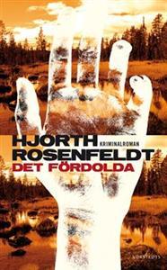 Det fördolda - Michael Hjorth, Hans Rosenfeldt