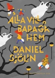 Alla vill bara gå hem - Daniel Sjölin
