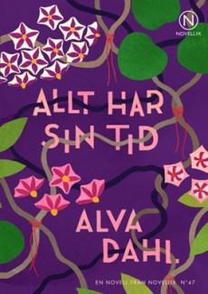 Allt har sin tid - Alva Dahl