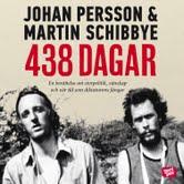 438 dagar - Johan Persson, Martin Schibbye