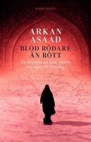 Blod rödare än rött - Arkan Asaad