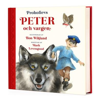 Peter och vargen - Ilon Wikland