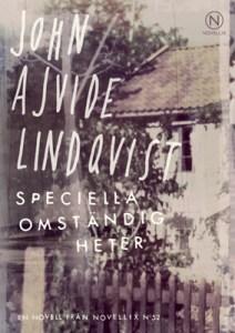 Speciella omständigheter - John Ajvide Lindqvist