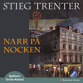 Narr på nocken - Stieg Trenter