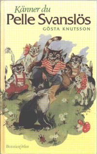 Känner du Pelle Svanslös av Gösta Knutsson