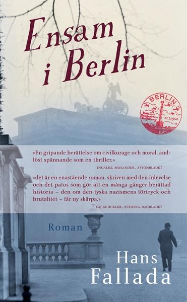 Ensam i Berlin - Hans Fallada