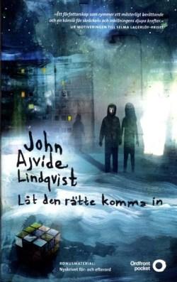 Låt den rätte komma in - John Ajvide Lindqvist