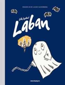 Lilla Spöket Laban - Inger Sandberg, Lasse Sandberg