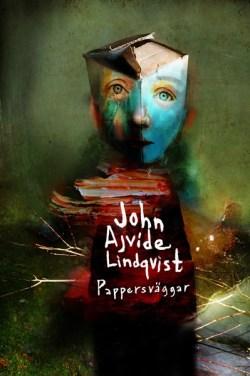 Pappersväggar - John Ajvide Lindqvist
