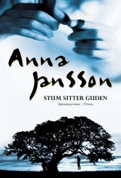 Stum sitter guden - Anna Jansson