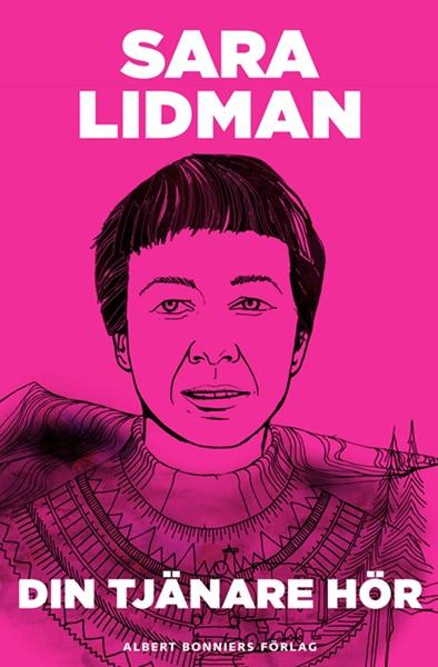Din tjänare hör - Sara Lidman