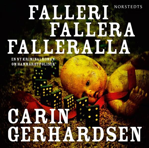 Falleri fallera falleralla - Carin Gerhardsen