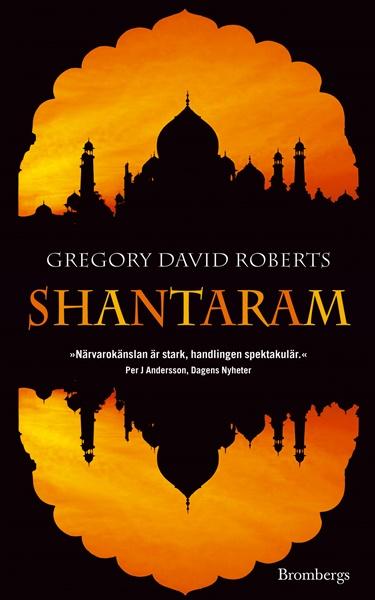 Shantaram av Gregory David Roberts