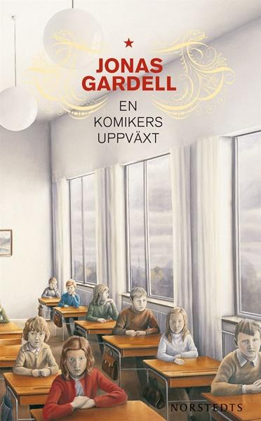 En komikers uppväxt av Jonas Gardell