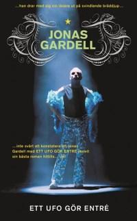 Ett ufo gör entré - Jonas Gardell