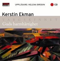 Guds barmhärtighet - Kerstin Ekman