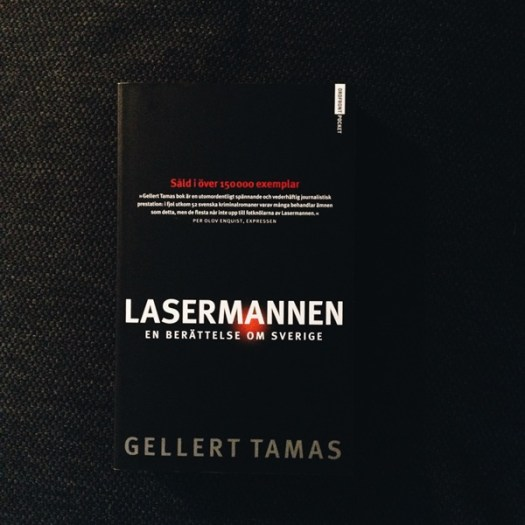 Lasermannen av Gellert Tamas
