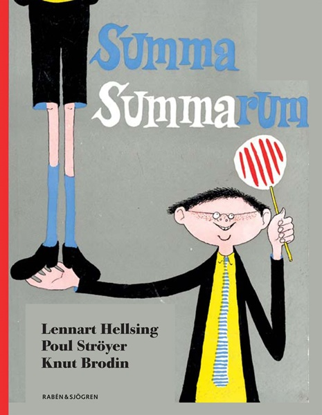 Summa summarum - Lennart Hellsing, Poul Ströyer, Knut Brodin