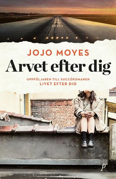 Arvet efter dig av Jojo Moyes