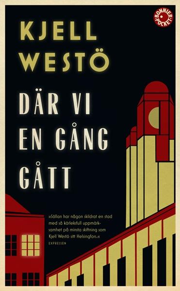 Där vi en gång gått av Kjell Westö