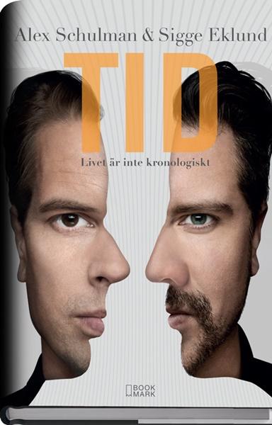 Tid - Alex Schulman, Sigge Eklund