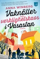 Vaknätter och verklighetskaos i Vasastan av Anna Winberg