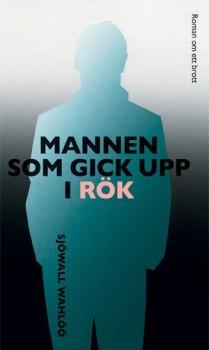 Mannen som gick upp i rök av Maj Sjöwall och Per Wahlöö