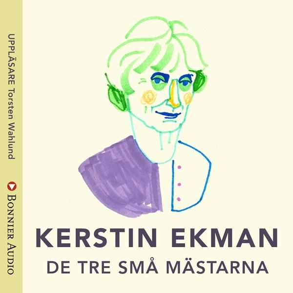 De tre små mässtarna av Kerstin Ekman