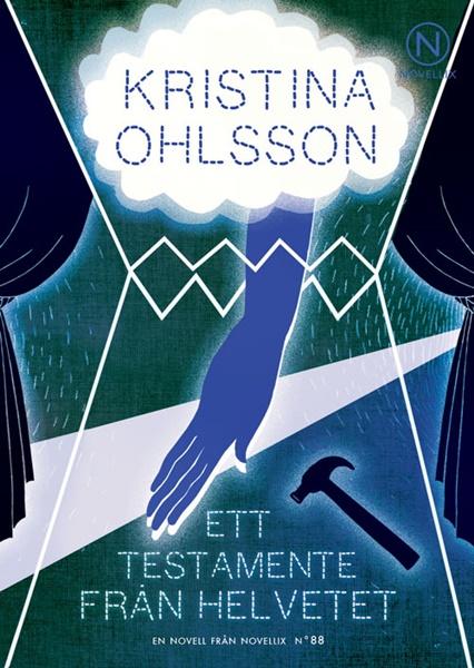 Ett testamente från helvetet av Kristina Ohlsson