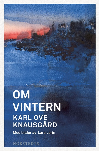 Om vintern av Karl Ove Knausgård med bilder av Lars Lerin