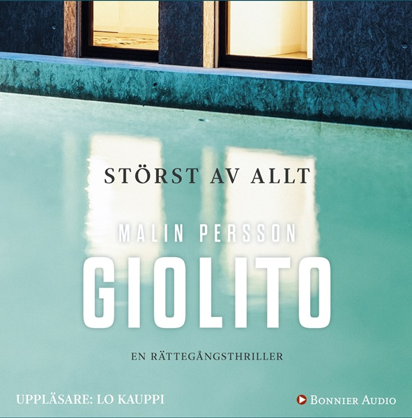 Störst av allt av Malin Persson Giolito