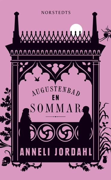 Augustenbad en sommar av Anneli Jordahl