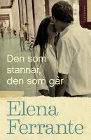 Den som stannar, den som går av Elena Ferrante