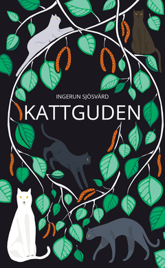 Kattguden av Ingerun Sjösvärd