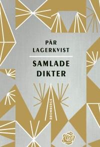 Samlade dikter av Pär Lagerkvist