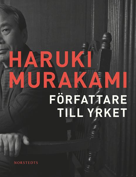 Författare till yrket av Haruki Murakami