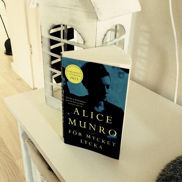 För mycket lycka av Alice Munro