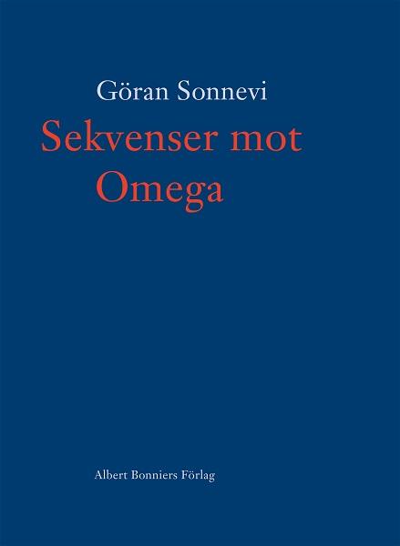Sekvenser mot Omega av Göran Sonnevi