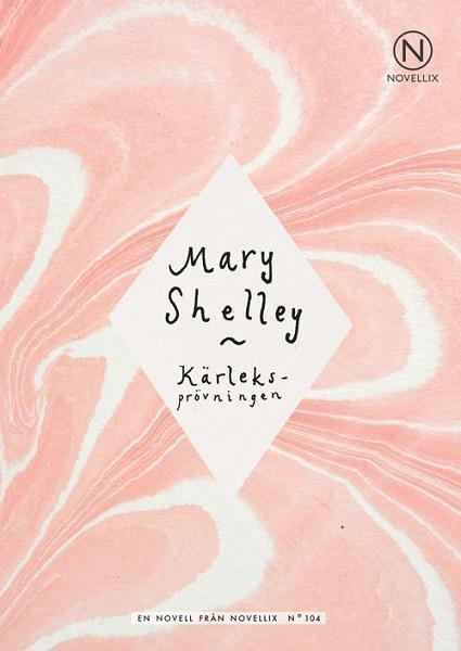 Kärleksprövningen av Mary Shelley