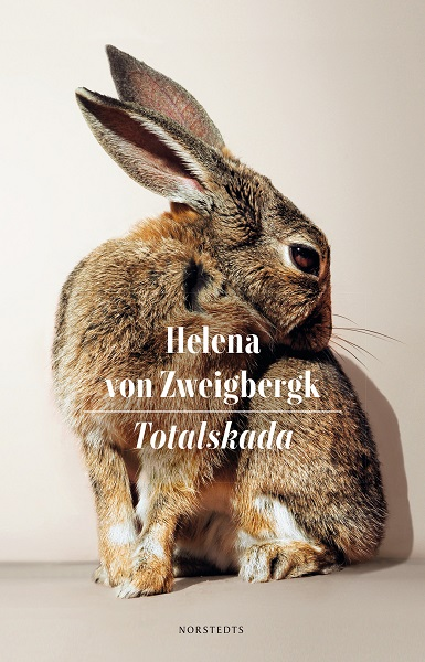 Totalskada av Helena von Zweigbergk